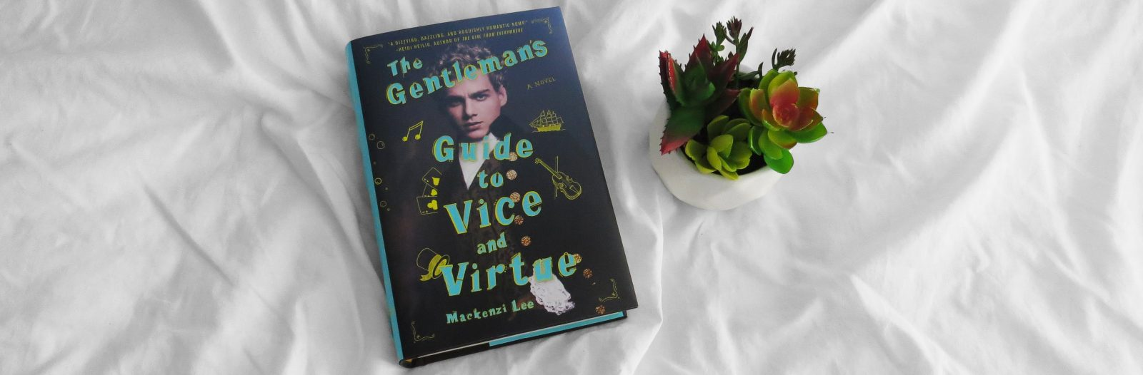 Review | The Gentleman's Guide to Vice and Virtue by Mackenzi Lee