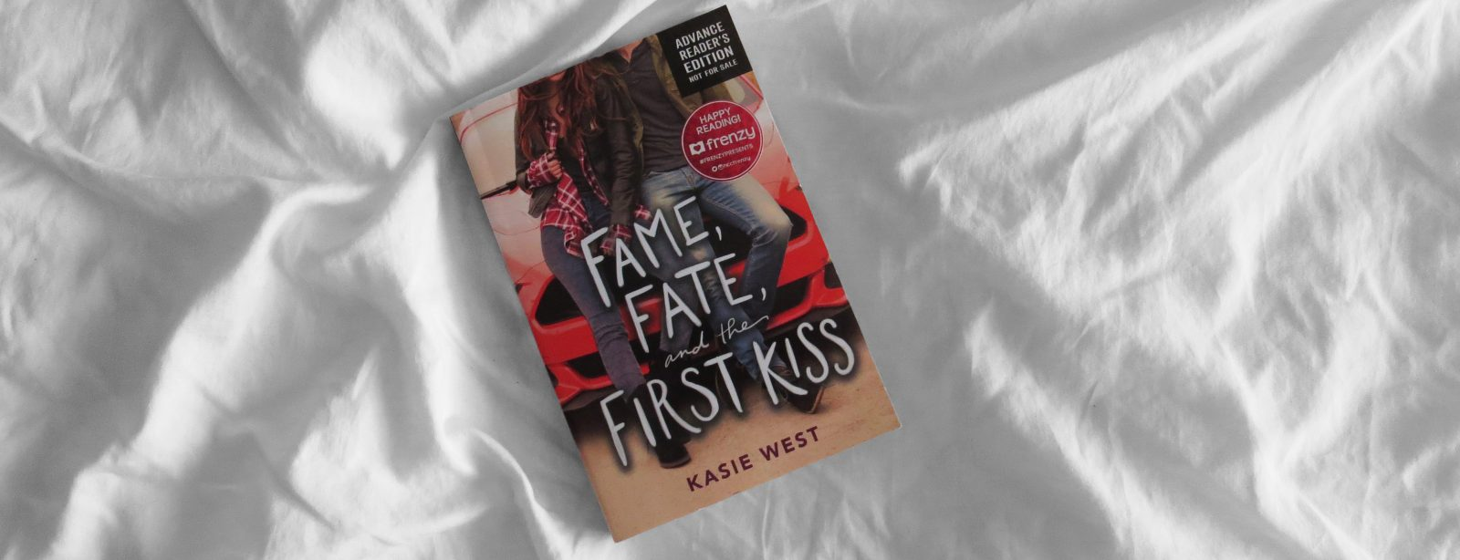 ARC Review | Fame, Fate and the First Kiss by Kasie West